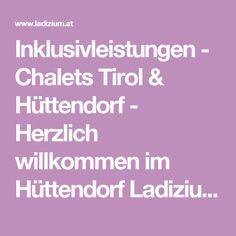 Inklusivleistungen - Chalets Tirol & Hüttendorf - Herzlich willkommen im Hüttendorf Ladizium in Serfaus-Fiss-Ladis