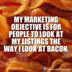 #Zillow buys the sizzle of San Francisco's own #Trulia! Got bacon? #RealEstate Laugh of the Day re-pinned by http://AccessRealEstateSanCarlos.com from http://www.pinterest.com/roseandwomble/ Google Search | Real Estate Humor