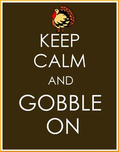 Keep Calm Gobble