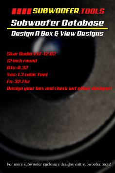 This is a list of Skar Audio VXF-12 D2 Subwoofer Boxes and Parameters 8 Inch Subwoofer Box, Subwoofer Box Design, Sub Box Design, Dayton Audio, Database Design, Jl Audio, Boxes, Free, Collection