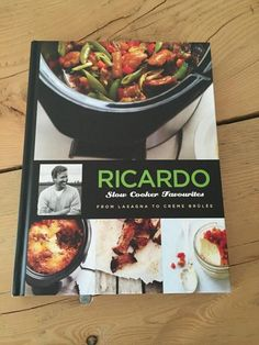 GIVEAWAY: Win a signed copy of Ricardo Cuisine's Slow Cooker Favourites Cookbook. Open to Canadian Residents