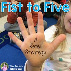 Fist to Five: A Retell Strategy - Mrs. Beattie's Classroom
