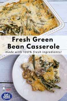 Eat Smart® Fresh Green Bean Casserole - The Produce Moms Classic Green Bean Casserole, Steamed Green Beans, Fresh Eats, Greenbean Casserole Recipe, Thanksgiving Side Dishes, Eat Smart, Greens Recipe, Casserole Dishes, Vegetable Recipes