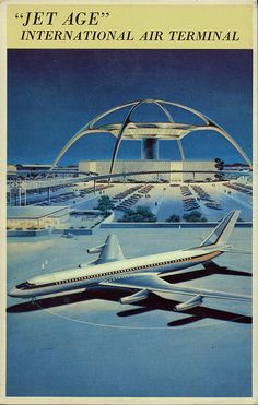 "Vintage postcard of LAX.     From the back:    ""Top - Artist's rendition of the Skyhigh Restaurant & Cocktail Lounge, at the fabulous ""Jet Age"" International Air Terminal in Los Angeles, CA. This is the world's most modern and busiest air terminal. Bottom - Convair, Jet 880 Transport.""    Circa early 1960s."