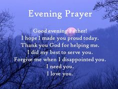 End of Day Prayer-Need to pray this, and mean it, at the end of every day! Description from pinterest.com. I searched for this on bing.com/images