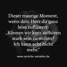 """That sad moment when your heart whispers to you softly, """"Can we … - Trends Relationship Quotes Sad Quotes, Love Quotes, German Quotes, Quotation Marks, True Words, Deep Thoughts, True Stories, Relationship Quotes, Quotations"""
