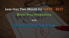 GATE Examination is not an easy one.So you want proper guidance that will help you cover all the essentials to crack GATE Examination. #Measure, #Track, #Compare your #Performance Enroll Now and 30% Special #Discount