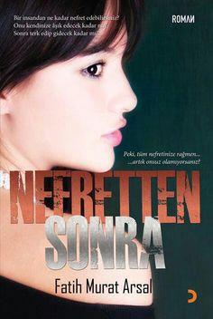 Fatih Murat Arsal - Nefretten Sonra....I love this book :))..