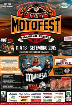 14ª Motofest Paranavai  Data: 11/09/2015 até 13/09/2015  Cidade: Paranavaí, PR