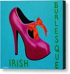High Heels Painting Canvas Prints - Irish Burlesque Shoe    Canvas Print by John  Nolan