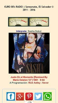 Sasha Sokol - Justo En el Momento [Remixed By Mario Delelon 12''] 1991 Sonando en la Programación de €URO 80's y de nuestras Remezclas euro80s.net