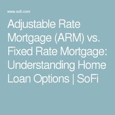 fixed mortgage rates vs. adjustable