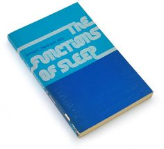 Typeverything.com  The Functions of Sleep, 1973 designed by Sally Sullivan.