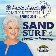 Paula Deen's Family Kitchen Coming to Myrtle Beach Spring 2017!