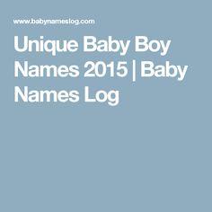 Unique Baby Boy Names 2015