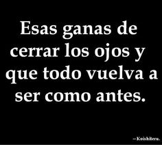 Favorite Quotes, Best Quotes, Love Quotes, Inspirational Quotes, More Than Words, Some Words, Jolie Phrase, Quotes En Espanol, Spanish Quotes