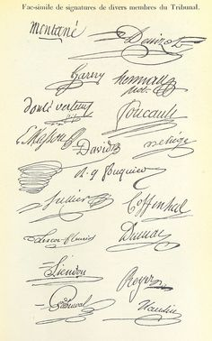 Image taken from page 581 of '[Histoire du tribunal révolu Signatures Handwriting, Handwriting Samples, Handwriting Analysis, Cursive Handwriting, Penmanship, Signature Ideas, Signature Fonts, Signature Design, Caligraphy Alphabet