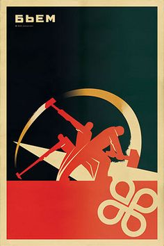 The Soviet Union Had The Coolest Posters Were Hammering It