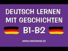 Deutsch mit Geschichten B1-B2 | Learn German With Stories - YouTube German Grammar, German Words, English Story, German English, German Language Learning, Learn A New Language, Learn German, Study Skills, Home