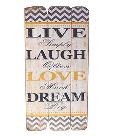 Another great find on #zulily! 'Live Laugh Love' Wall Sign #zulilyfinds