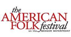 American Folk Festival, Bangor Waterfront, Bangor, ME