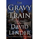 The Gravy Train (Kindle Edition)By David Lender