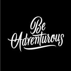 Be Adventurous by Neil Secretario