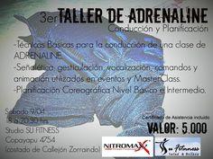 TERCER TALLER DE ADRENALINE COPIAPÓ - CHILE SÁBADO 9 DE ABRIL