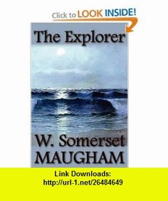 The Explorer (9781607620099) W. Somerset Maugham , ISBN-10: 160762009X  , ISBN-13: 978-1607620099 ,  , tutorials , pdf , ebook , torrent , downloads , rapidshare , filesonic , hotfile , megaupload , fileserve