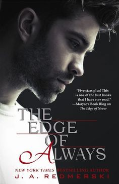 The Edge of Always (The Edge of Never, Book 2) by J.A. Redmerski (Nov 5, 2013)