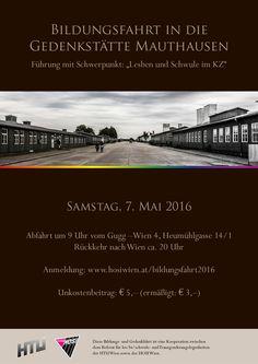 Gemeinsam mit dem Referat für les/bi/schwule und Transgenderangelegenheiten der HTU Wien laden wir ein zu einer Bildungsfahrt zur KZ-Gedenkstätte #Mauthausen  am Samstag, den 7. Mai 2016.  #Nationalsozialismus  #KZ  #Konzentrationslager  #lesbisch  #schwul  #homosexuell #Homosexualität   www.hosiwien.at