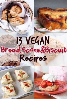 13 VEGAN recipes for Bread, Scones and Biscuits