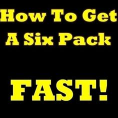 How To Get A Six Pack FAST! The Must-Know Secrets Of How To Get Six Pack Abs And How To Get Ripped In No Time! $2.99 six-pack-abs gregorioyurenet devoracaz ailenezpq abs abs fitness fitness lose-wieght lose-wieght