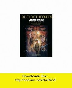 Duel of the Fates (From Star Wars[r] Episode I the Phantom Menace) (Piano Solo - Sheet) (0029156996043) John Williams ,   ,  , ASIN: B000MURHW2 , tutorials , pdf , ebook , torrent , downloads , rapidshare , filesonic , hotfile , megaupload , fileserve