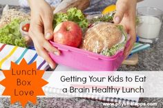 Getting Your Kids to Eat A Brain Healthy Lunch - Here are some fun (and sneaky) ways to get your children to eat a healthy lunch! #healthykids #lunchbox #love #school #brainfood