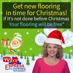 Welcome this Christmas with new flooring to your home from Express Flooring. The Flooring installation will be done before Christmas, if not the flooring will be free. Grab this opportunity and make your Christmas a memorable event.