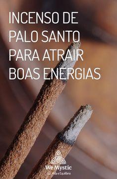 Conheça o poder do Incenso de Palo Santo: aroma que atrai boas energias.