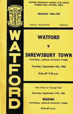 Watford 1 Shrewsbury Town 0 in Sept 1966 at Vicarage Road. The programme cover #Div3