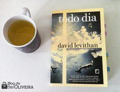 Resenha: Todo Dia – David Levithan | Blog do Ben Oliveira