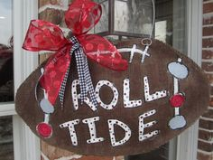 Burlap Football Roll Tide.. More Alabama for you @Ashley Patterson