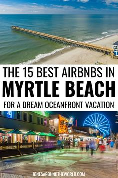 Planning a fun getaway and searching for the BEST Airbnbs in Myrtle Beach? Read my Myrtle Beach Airbnb guide for top-rated, unique, cheap, family rentals! Myrtle Beach Boardwalk, North Myrtle Beach, Myrtle Beach Beaches, Oceanfront Vacation Rentals, Airbnb Rentals, Myrtle Beach Vacation Rentals, Beach Vacations, Mytle Beach, Beach Trip