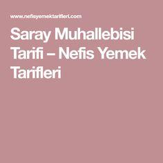 Saray Muhallebisi Tarifi – Nefis Yemek Tarifleri