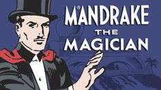 Despite Owning All of the DC Comics Superheroes, Warner Bros. to Make 'Mandrake the Magician' Comic Strip Into Movie Comic Book Characters, Comic Books, Fictional Characters, Magicians Assistant, Man Of Mystery, Indian Comics, Midtown Comics, Online Comics, Dc Comics Superheroes