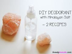 DIY Himalayan Salt Deodorant – Roll On & Spray Recipes - beautymunsta - free natural beauty hacks and more! - - DIY Himalayan Salt Deodorant – Roll On & Spray Recipes – beautymunsta – free natural beauty hacks and more! Deodorant Recipes, Homemade Deodorant, Diy Natural Deodorant, Homemade Body Spray, Baking Soda Deodorant, Himalayan Salt, Natural Beauty Tips, Organic Beauty, Homemade Beauty Products
