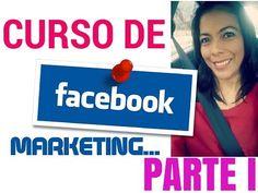 CURSO DE FACEBOOK MARKETING PARTE I - YouTube