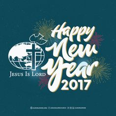 Happy New Beginnings! Happy New Year! -From your JIL Church Worldwide Family