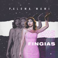 "‎""Fingías"" from Fingías - Single by Paloma Mami on iTunes Chris Isaak, Diana Krall, Carla Bruni, Cyndi Lauper, Christina Perri, Big Sean, Celine Dion, Black Eyed Peas, Beth Ditto"