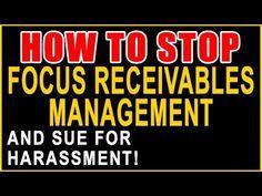 Stop Focus Receivables Management! — Sue for Harassment — Recover Money ...