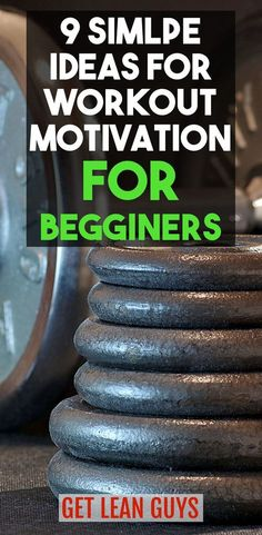 9 Simple Ideas for Workout Motivation for Beginners