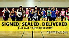 """Signed Sealed Delivered""    Glee Cast    Dance Fitness Choreography    REFIT® Revolution - YouTube"